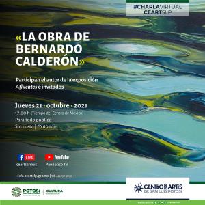 """En el marco de la exposición Afluentes, alojada en la Galería del CEART este jueves, se llevará a cabo la charla """"Comentando la obra de…Bernardo Calderón"""""""